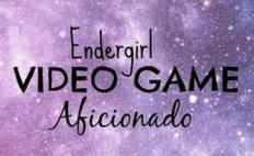 Endergirl Video Game Aficionado