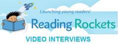 Reading Rockets video interviews